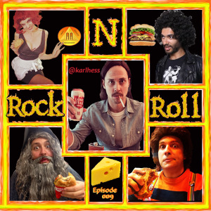 Karl Hess on Rock N Roll Cheeseburger Ep 9