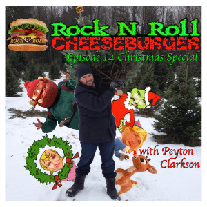 Peyton Clarkson in Rock N Roll Cheeseburger Episode 14 Christmas!