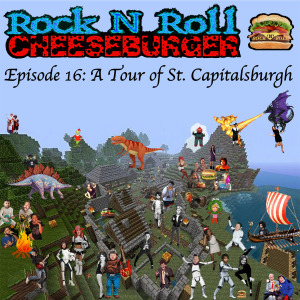 Rock N Roll Cheeseburger Episode 016 Audio Sketch Comedy Clipshow