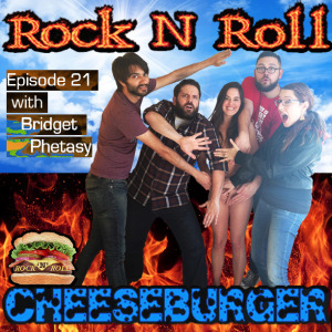 Bridget Phetasy joins Dan Lawler, Tikku Sircar, Kyle Duncan Graham, and Valerie Tosi for Rock N Roll Cheeseburger Episode 21.