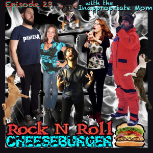 Twitter's Inappropriate Mom @NicFit75 in Rock N Roll Cheeseburger Episode 23